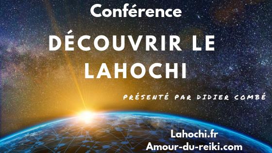 """[VIDEO] Conférence :  """"Découvrir le Lahochi """""""